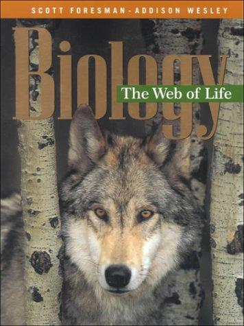BIOLOGY, THE WEB OF LIFE, STUDENT EDITION