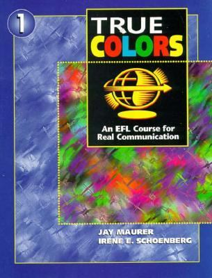 True Colors An Efl Course for Real Communication 1
