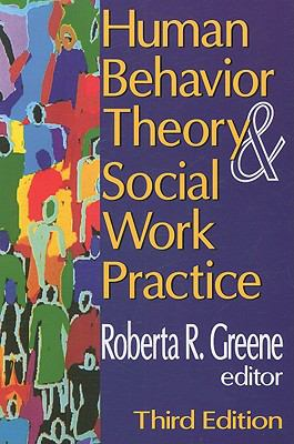 Human Behavior Theory & Social Work Practice