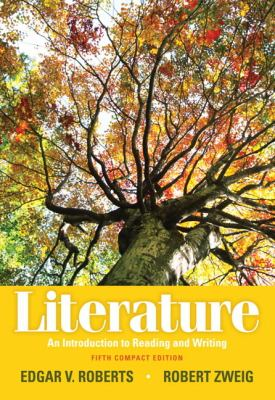 Literature: An Introduction to Reading and Writing, Compact Edition (5th Edition)