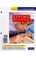 Living Religions, Books a la Carte Edition (8th Edition)
