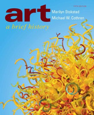 Art: A Brief History (5th Edition)