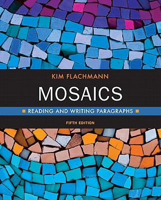 Mosaics : Reading and Writing Paragraphs