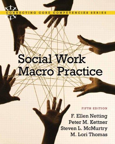 Social Work Macro Practice Plus MySocialWorkLab with eText -- Access Card Package (5th Edition) (Connecting Core Competencies)