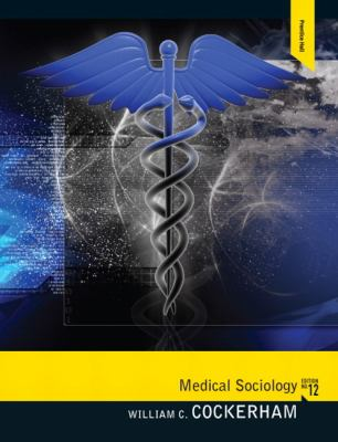 Medical Sociology (12th Edition)