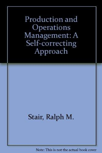 Production and Operations Management: A Self-correcting Approach