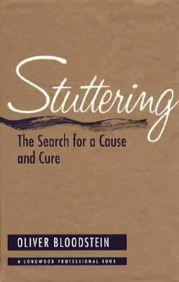 Stuttering The Search for a Cause and Cure
