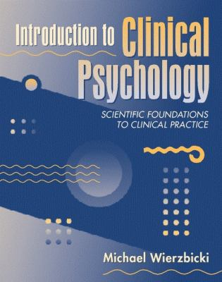 Introduction to Clinical Psychology Scientific Foundations to Clinical Practice