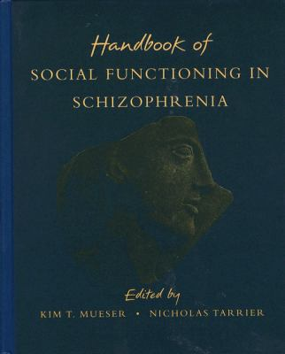 Handbook of Social Functioning in Schizophrenia