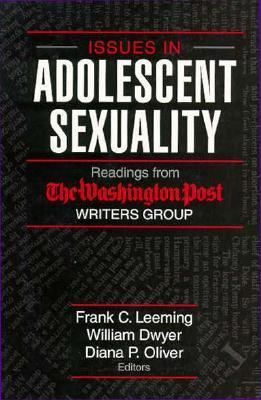 Issues in Adolescent Sexuality: Readings From The Washington Post Writers Group