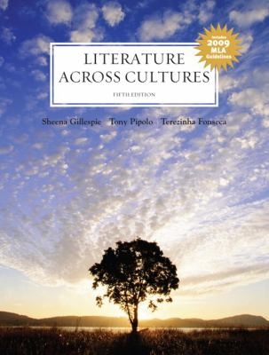 Literature Across Cultures: 2009 MLA Update (5th Edition)