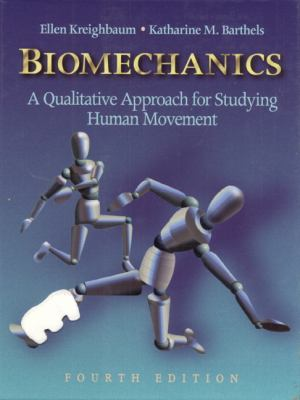 Biomechanics A Qualitative Approach for Studying Human Movement