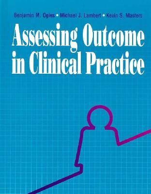 Assessing Outcome in Clinical Practice