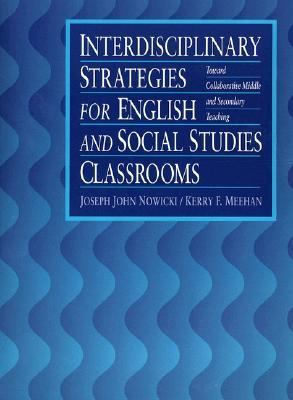 INTERDISCIPLINARY STRATEGIES/ENGLISH & SS CLASSROOMS (P)