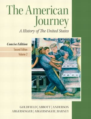 American Journey, The, Concise Edition, Volume 2 (2nd Edition)