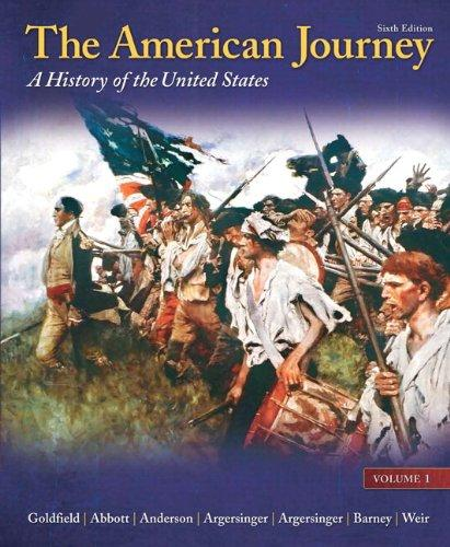 The American Journey: A History of the United States, Volume 1 Reprint Plus NEW MyHistoryLab with eText -- Access Card Package (6th Edition)
