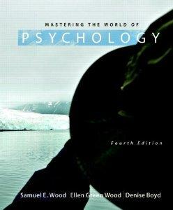 Mastering the World of Psychology with NEW MyPsychLab and Pearson eText (4th Edition)