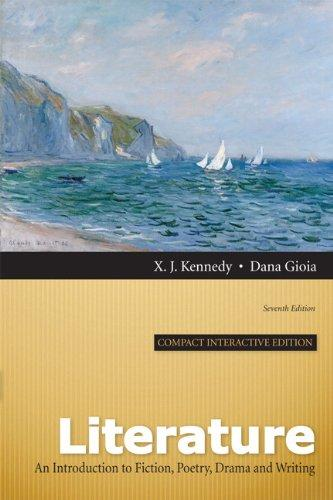 Literature: An Introduction to Fiction, Poetry, Drama, and Writing, Compact Interactive Edition (7th Edition)