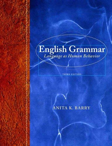 English Grammar: Language as Human Behavior (3rd Edition)