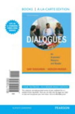 Dialogues: An Argument Rhetoric and Reader, Books a la Carte Edition (7th Edition)