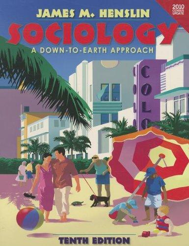 Sociology: A Down-to-Earth Approach Census Update (paperback version) (10th Edition)