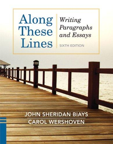 Along These Lines: Writing Paragraphs and Essays (with MyWritingLab with Pearson eText Student Access Code Card) (6th Edition)