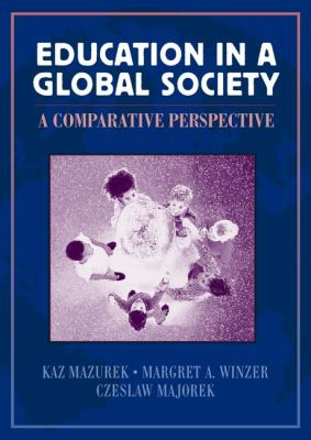Education in a Global Society A Comparative Perspective