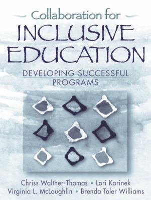 Collaboration for Inclusive Education Developing Successful Programs