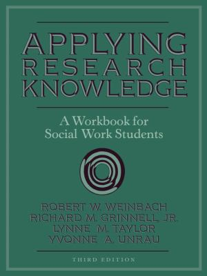 Applying Research Knowledge A Workbook for Social Work Students