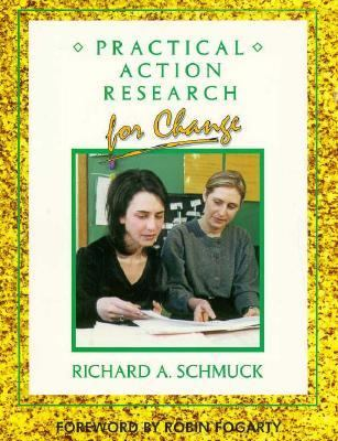 PRACTICAL ACTION RESEARCH FOR CHANGE (P)