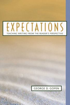 Expectations Teaching Writing from a Reader's Perspective