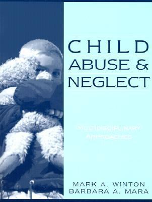 Child Abuse and Neglect Multidisciplinary Approaches