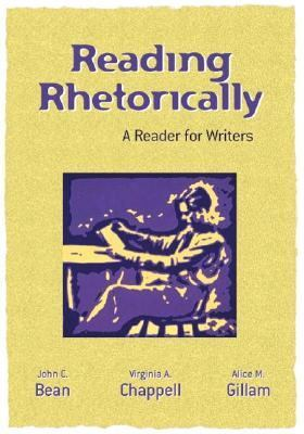 Reading Rhetorically A Reader for Writers