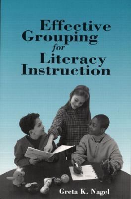 Effective Grouping for Literacy Instruction