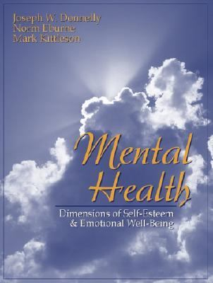 Mental Health: Dimensions of Self-Esteem and Emotional Well-Being