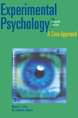 Experimental Psychology: A Case Approach (7th Edition)
