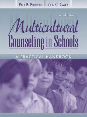 Multicultural Counseling in Schools A Practical Handbook