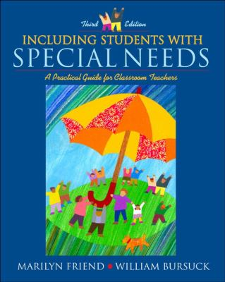 Including Students With Special Needs Practical Guide for Classroom Teachers