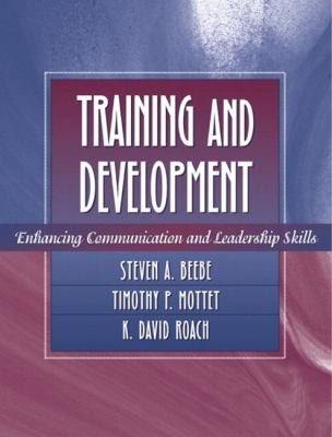 Training and Development Enhancing Communication and Leadership Skills