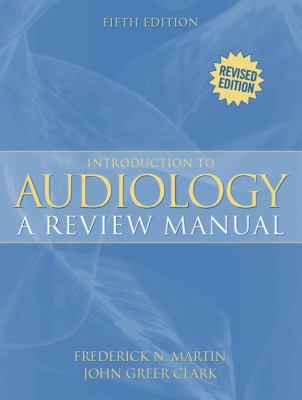 Introduction to Audiology A Review Manual