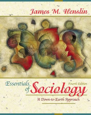 Essentials of Sociology: A Down-to-Earth Approach (with Interactive Companion Website)