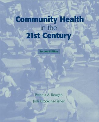 Community Health in the 21st Century
