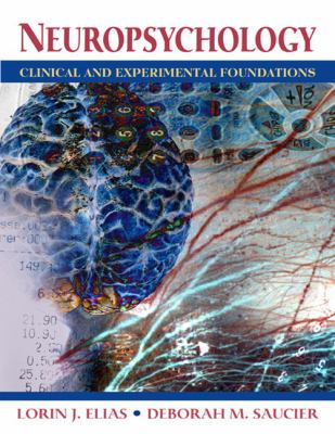 Neuropsychology Clinical and Experimental Foundations