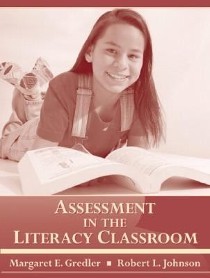 Assessment in the Literacy Classroom