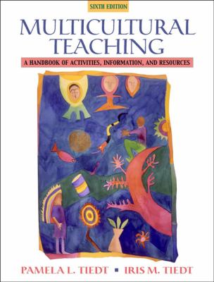 Multicultural Teaching A Handbook of Activities, Information, and Resources