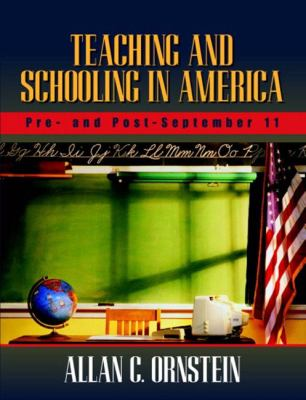 Teaching and Schooling in America Pre- And Post-September 11