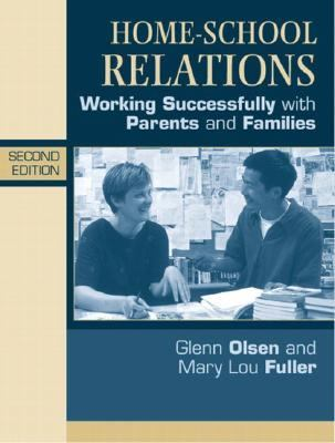 Home-School Relations Working Successfully With Parents and Families