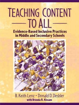Teaching Content to All: Evidence-Based Inclusive Practices in Middle and Secondary Schools