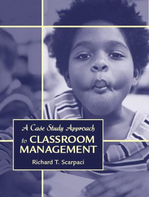 Case Study Approach to Classroom Management