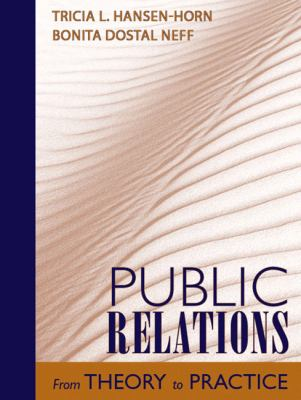 Public Relations From Theory to Practice